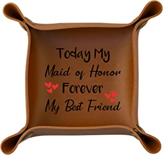 BLUPARK Maid of Honor Gifts for Sisters Today My Maid of Honor Forever My Best Friend PU Leather Tray Bridesmaid Proposal ...