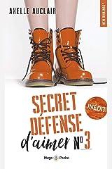 Secret défense d'aimer - tome 3 Format Kindle