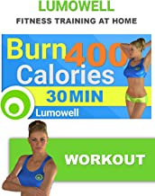 Burn 400 Calories in 30 Minutes, Lose weight and Tone your Body
