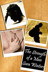 The Strength of a Man Kindle Edition