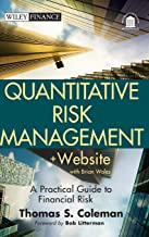 Quantitative Risk Management, + Website: A Practical Guide to Financial Risk