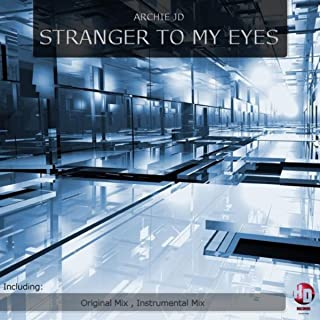 Stranger to My Eyes