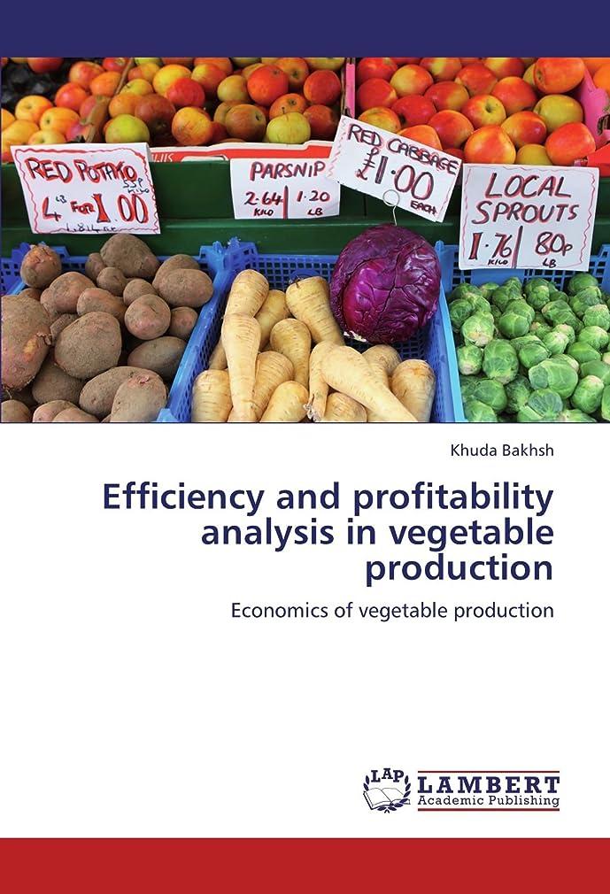 保険をかける毒性妊娠したEfficiency and Profitability Analysis in Vegetable Production