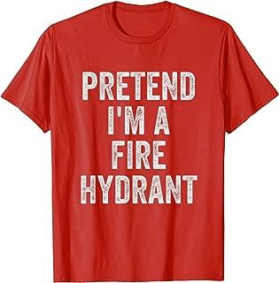 Lazy Halloween Costume Shirt Gift Pretend I'm A Fire Hydrant T-Shirt