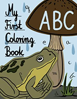 My First ABC Coloring Book: Let your children play and learn at the same time with an activity book! Gift for kids ages 3,...