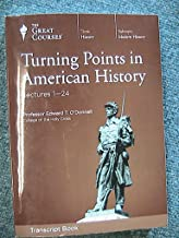 TURNING POINTS IN AMERICAN HISTORY~THE GREAT COURSES~