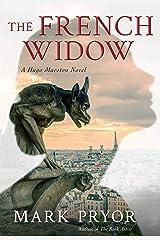 The French Widow (Hugo Marston Book 9) Kindle Edition