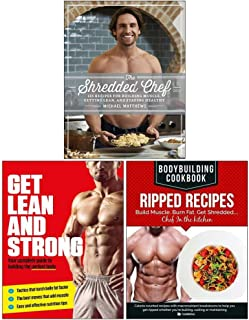 The Shredded Chef [Hardcover], Get Lean And Strong, BodyBuilding Cookbook Ripped Recipes 3 Books Collection Set