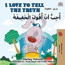I Love to Tell the Truth (English Arabic Bilingual Book)