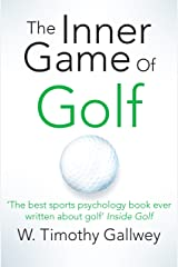 The Inner Game of Golf (English Edition) eBook Kindle