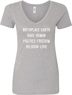 Birthplace:Earth Race:Human Politics:Freedom Womens V-Neck Tee