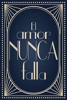 El amor nunca falla: Cuaderno para apuntes con líneas, 120 páginas (Spanish Edition)