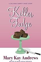 Killer Fudge (A Callahan Garrity Short Story) (Callahan Garrity Mysteries)