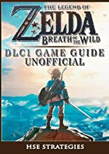 The Legend of Zelda Breath of the Wild DLC 1 Game Guide Unofficial
