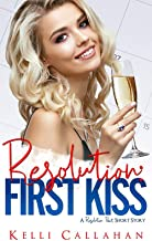 Resolution Pact: First Kiss (A Resolution Pact Short Story)