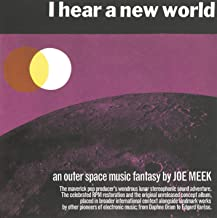 Joe Meek - I Hear A New World / The Pioneers Of Electronic Music (2019) LEAK ALBUM