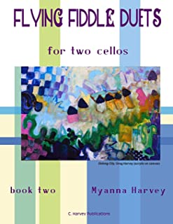 Flying Fiddle Duets for Two Cellos, Book Two