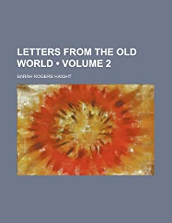 Letters from the Old World (Volume 2)