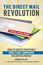The Direct Mail Revolution: How to Create Profitable Direct Mail Campaigns in a Digital World (English Edition)