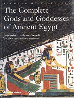 The The Complete Gods and Goddesses of Ancient Egypt