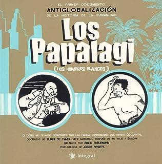 Los Papalagi: Los hombres blancos: 128 (OTROS NO FICCIÓN)