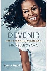 Devenir - Michelle Obama - version pour la nouvelle génération (Témoignages) (French Edition) Kindle Edition