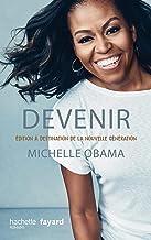 Devenir - Michelle Obama - version pour la nouvelle génération (Témoignages)