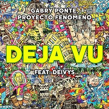 Déjà Vu (feat. Deivys)