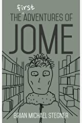 The First Adventures of Jome Kindle Edition