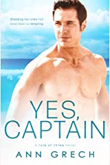 Yes, Captain (Rule of Three) Kindle Edition