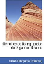 Mémoires de Barry Lyndon du Royaume D'Irlande