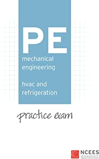 PE Mechanical Engineering: HVAC and Refrigeration Practice Exam