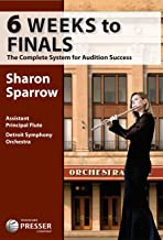 6 weeks to finals : the complete system for audition success