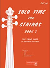 Solo Time for Strings - Book 3 - Cello