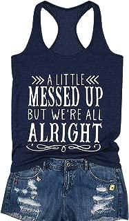 MAXIMGR A Little Messed Up But We're All Alright Tank Tops Women Racerback Tank Summer Sleeveless T-Shirt Vest
