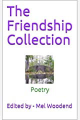 The Friendship Collection: Poetry Kindle Edition