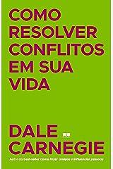 Como resolver conflitos em sua vida eBook Kindle