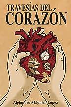 TRAVESÍAS DEL CORAZÓN (Spanish Edition)