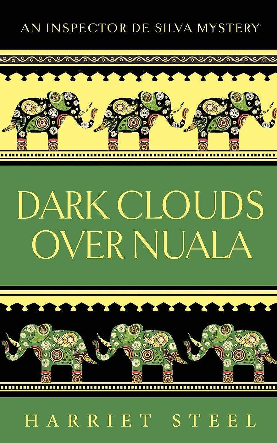 集計送るむき出しDark Clouds over Nuala (The Inspector de Silva Mysteries)