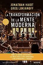La transformación de la mente moderna: Cómo las buenas intenciones y las malas ideas están condenando a una generación al fracaso