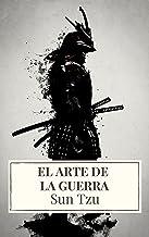 El arte de la Guerra ( Clásicos de la literatura ) (Spanish Edition)