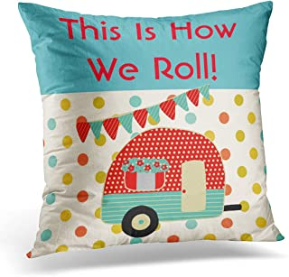 VANMI Throw Pillow Cover Pink Camping Camper Caravan Sayings This is How We Roll Blue Campervan Decorative Pillow Case Home Decor Square 18x18 Inches Pillowcase
