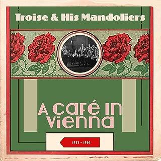 A Café in Vienna (Original Recordings London 1933 - 1934)