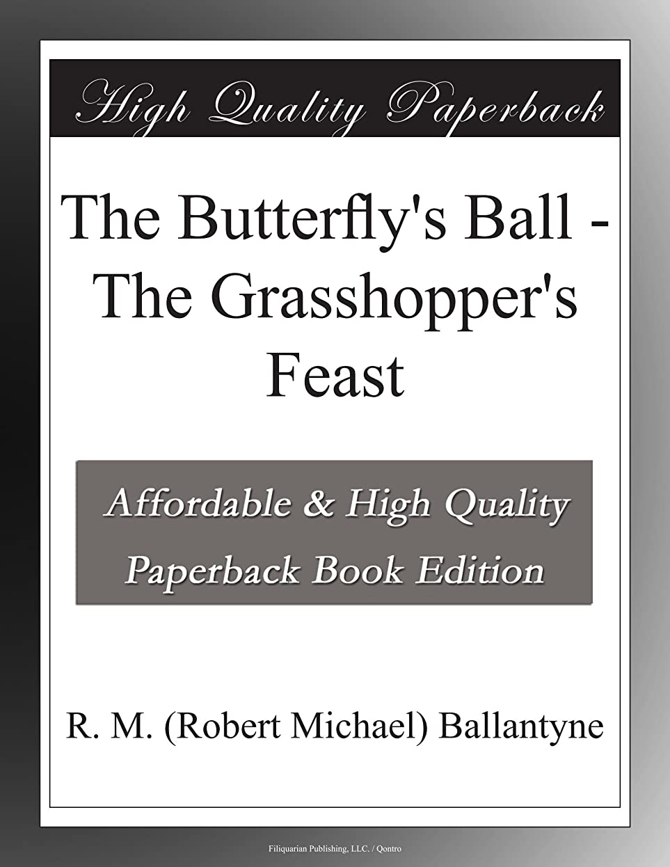 フォアマン魚骨髄The Butterfly's Ball - The Grasshopper's Feast