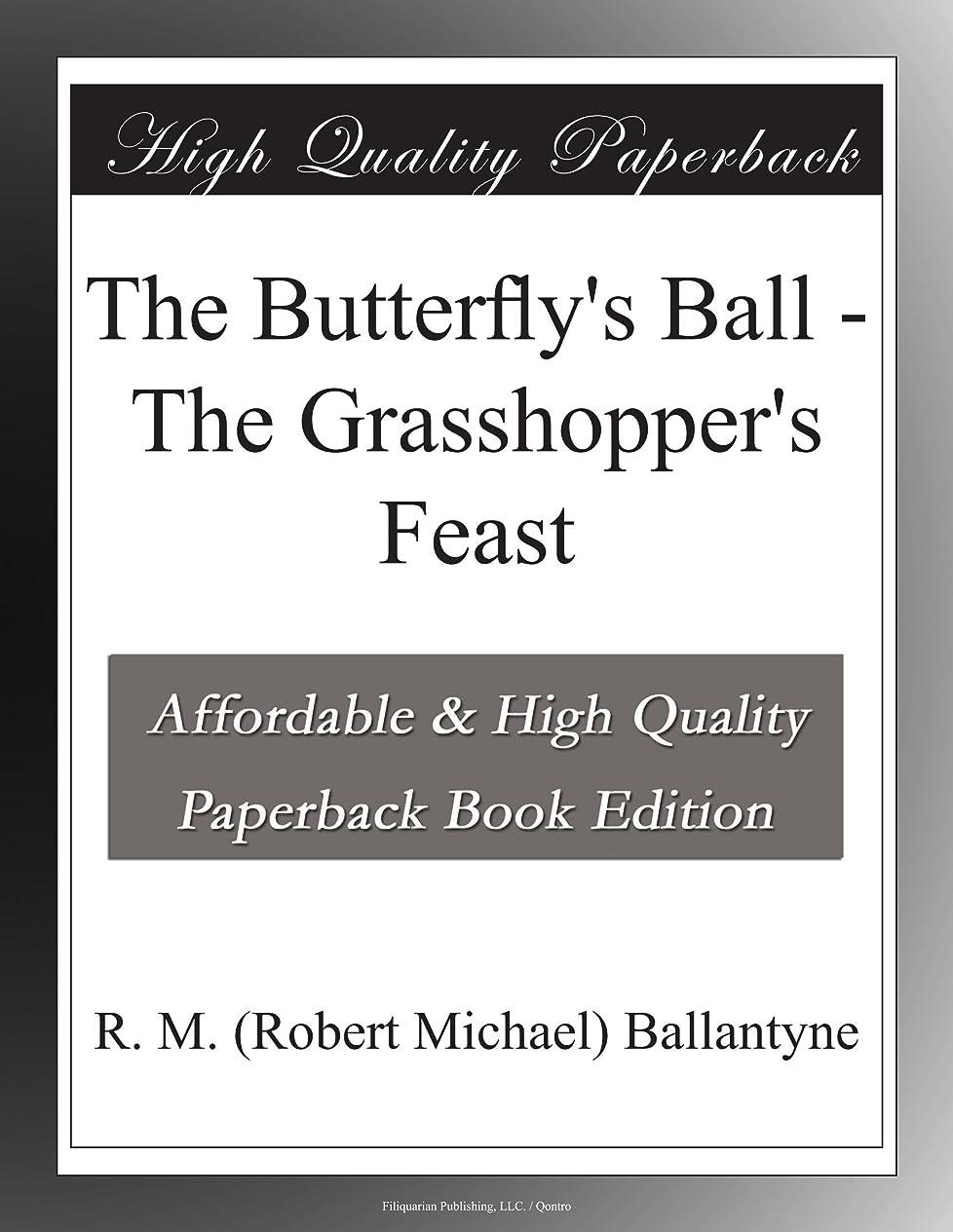 ジョイントクレタ顕微鏡The Butterfly's Ball - The Grasshopper's Feast