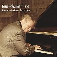 Tom Schuman Trio (Live at Marians Jazzroom)