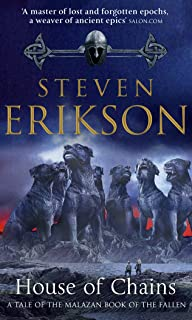 House of Chains: Malazan Book of the Fallen 4 (The Malazan Book Of The Fallen) (English Edition)
