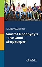 A Study Guide for Samrat Upadhyay's