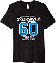 60th Birthday Gift Awesome 60 Year Old Premium T-Shirt