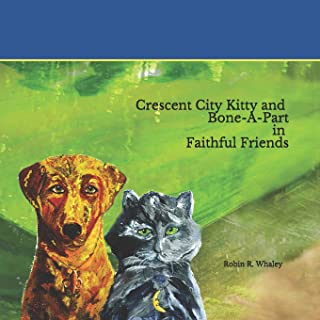 Crescent City Kitty and Boneapart in Faithful Friends